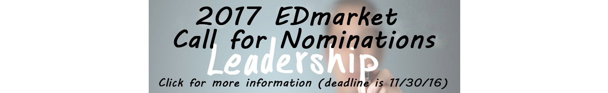 Call For EDmarket Leadership Nominations
