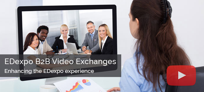 B2B Video Exchanges at EDexpo